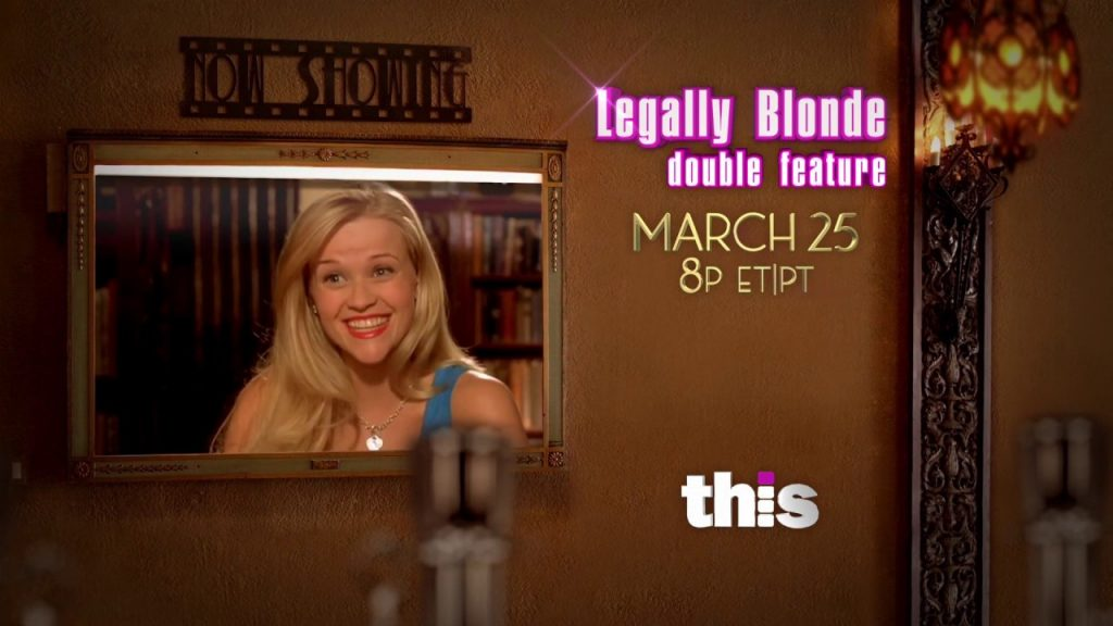 Legally Blonde Double Feature on THIS TV March 25th