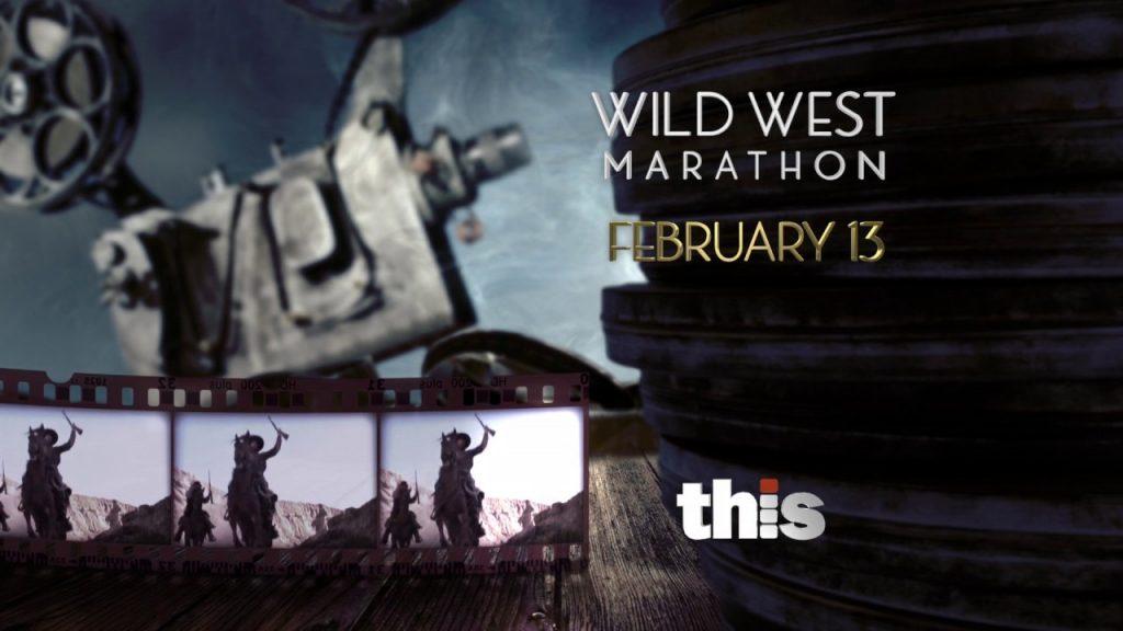 This TV -Wild West Marathon -  FEB 13th - 30 Second Promo